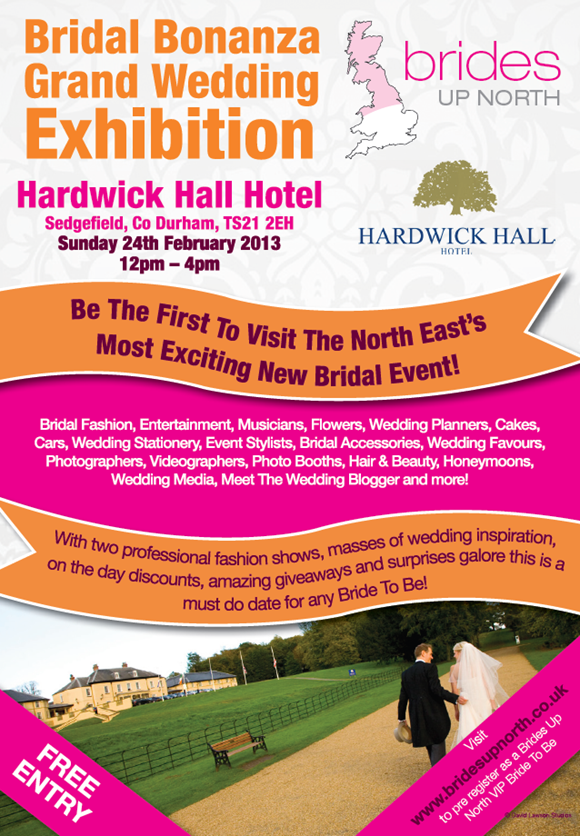 Brides Up North Bridal Bonanza Grand Wedding Exhibition at Hardwick Hall Hotel Spring 2013