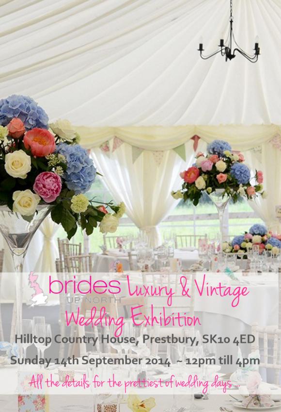 Hilltop Country House Luxury & Vintage Wedding Exhibition Autumn 2014