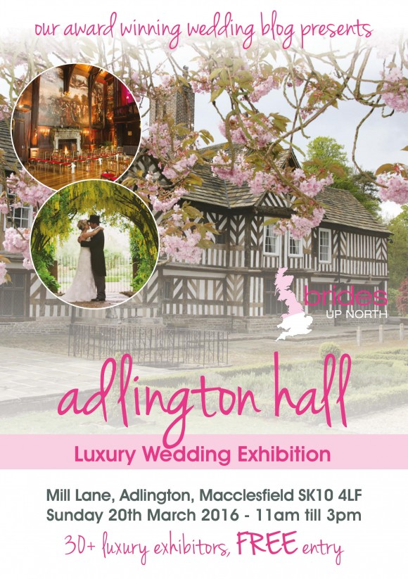 Adlington Hall Luxury Wedding Fair Spring 2016