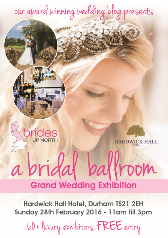 this sunday: it's our grand wedding exhibition at hardwick hall hotel!