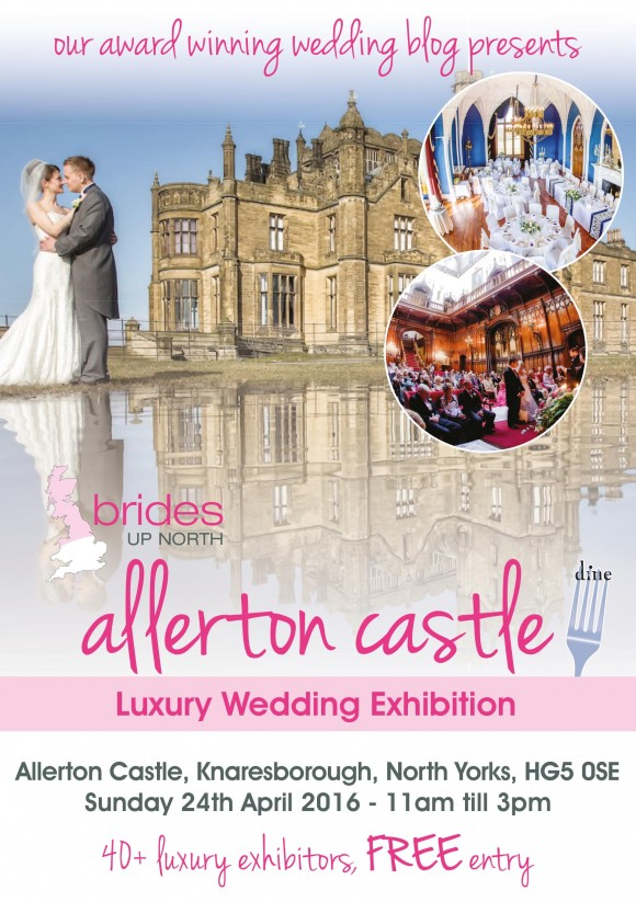 Allerton Castle Luxury Wedding Exhibition April 2016