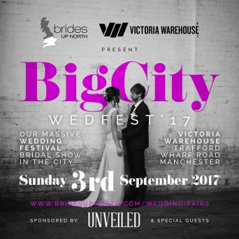 BIGCITYWEDFEST'17 at Victoria Warehouse