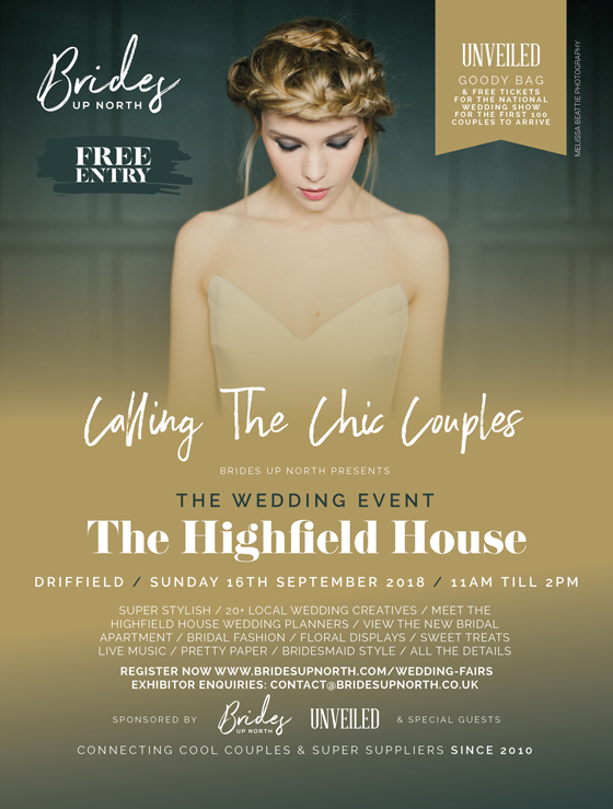 calling the chic couples: the wedding event at the highfield house, driffield