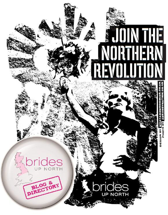 Brides Up North Wedding Blog: Join The Northern Revolution
